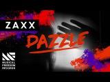 ZAXX - Dazzle (Available October 3)