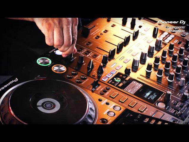 Roger Sanchez - CDJ-2000NXS2 DJM-900NXS2 Performance