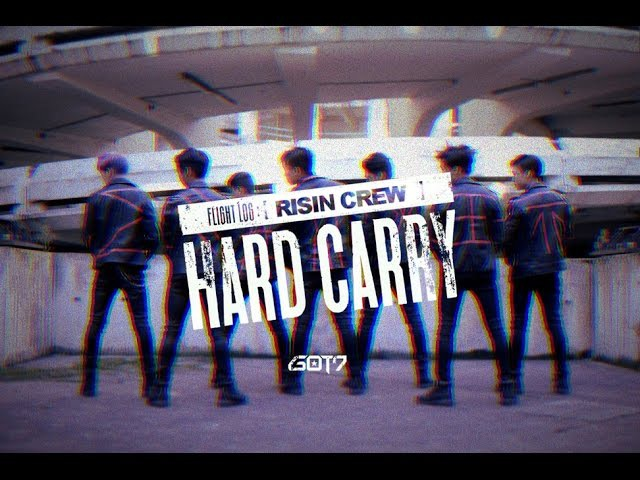 GOT7 갓세븐 Hard Carry 하드캐리 dance cover by RISIN' CREW from France