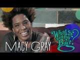 Macy Gray - What's In My Bag
