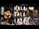 Apo the Apostles - Hala Lala Laya (with Aleen Masoud)