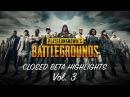 PLAYERUNKNOWN'S BATTLEGROUNDS Closed Beta Highlights Vol 3