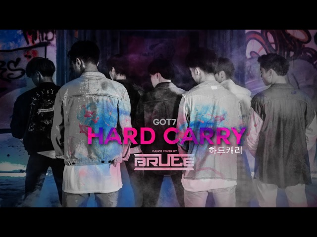 GOT7 Hard Carry 하드캐리 M V Cover Dance by BRUTE from Thailand