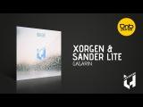 Xorgen &amp Sander Lite - Gagarin Live History Records