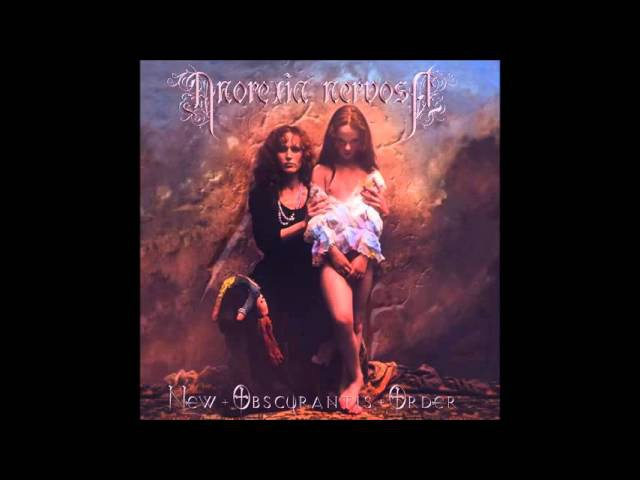 Anorexia Nervosa - New Obscurantis Order (full album)