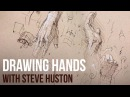 Drawing Hands with Steve Huston