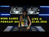 Miss Monique - Mind Games Podcast 055 (Live, Radio Intense 25.05.2016)