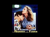 La Donna Della Luna (1988) Full Length Movie