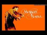 Marcus Viana - Maktub