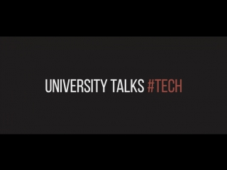 University Talks #Tech [промо-видео]