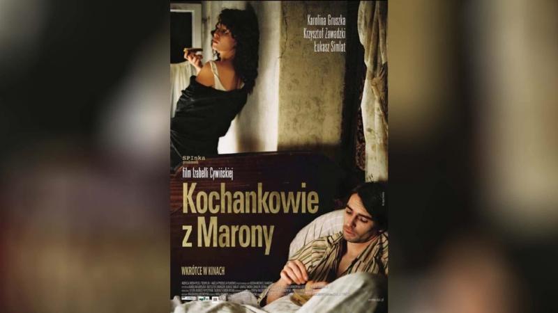 Любовники из Мароны (2005)   Kochankowie z Marony