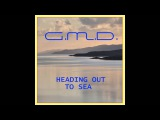 G.M.D. - Heading Out To Sea (Original Mix)
