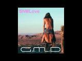 G.M.D. - ShMLove