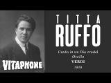 RARE ELECTRIC Titta Ruffo - Credo in un Dio Crudel Otello - 1929