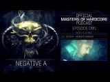 Official Masters of Hardcore podcast 095 by Negative A