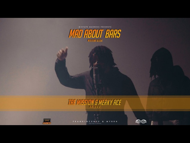 Tre Mission Merky Ace - Mad About Bars w Kenny [S2.E22] | @MixtapeMadness (4K)