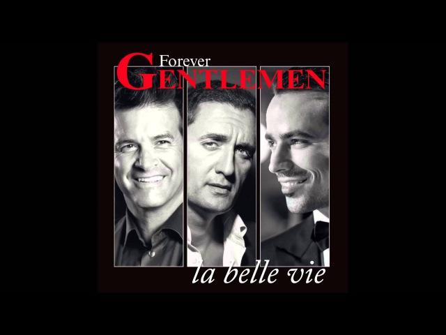 Forever Gentlemen - Toute la pluie tombe sur moi
