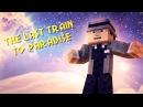 ♫ Последний поезд в рай ! Minecraft Анимация