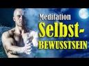 Meditation: Selbstbewusstsein stärken (HEFTIGE WIRKUNG 432 Hz)