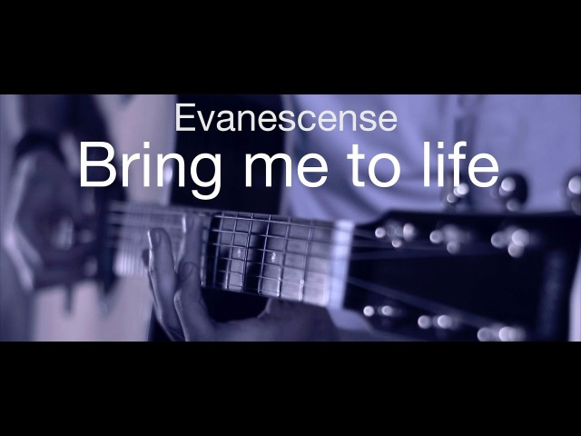 Evanescense Bring me to life fingerstyle guitar