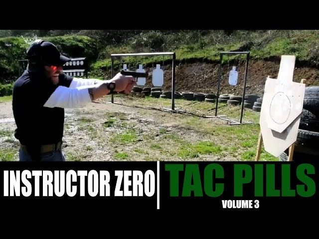 EXTREMELY FAST SHOOTING: Tac Pills vol 3 | Instructor Zero
