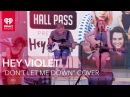 Hey Violet - Don't Let Me Down The Chainsmokers Cover Live Acoustic | iHeartRadio Live Sessions