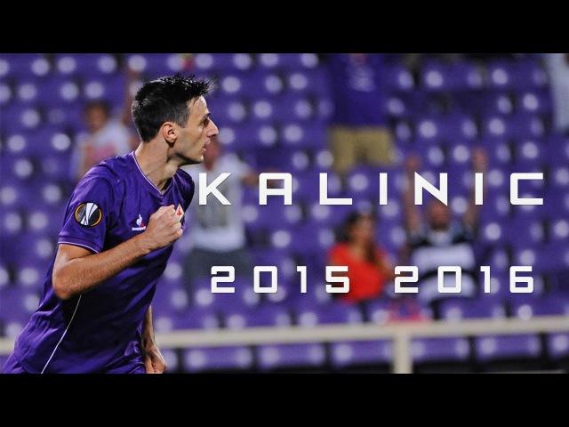Nikola Kalinić 2015/2016 HD ● ACF Fiorentina Croatia ● Goals, assists Skills