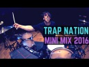 Trap Nation - Mini Mix 2016 | Matt McGuire Drum Cover