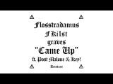 Flosstradamus, Fki1st &amp graves - Came Up feat. Post Malone &amp Key! (Casper &amp B. Remix) Cover Art