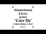 Flosstradamus, Fki1st &amp graves - Came Up feat. Post Malone &amp Key! (Rickyxsan Remix) Cover Art