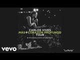 Carlos Vives - La Perla