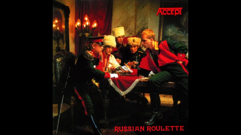 Accept 1986 Russian Roulette Full Album