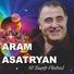 Aram Asatryan - Tarinere Kancnen