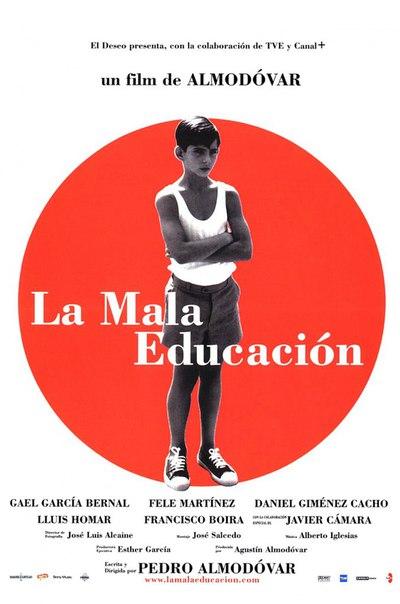 «Дурное воспитание» | La mala educación, 2004