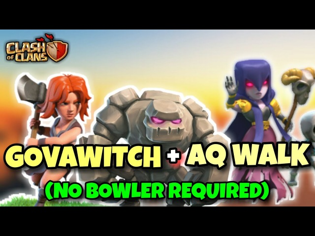 GOVAWITCH AQ WALK | TH9 New 3 STARS WAR ATTACK STRATEGY (NO BOWLER REQUIRED) | Clash Of Clans