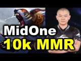 MidOne 10k MMR - First 10k MMR player in SEA! DOTA 2