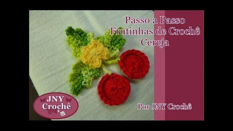 Passo a Passo Frutinhas de Crochê Cereja por JNY Crochê