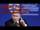 Vladimir Putin Seduti sulle nostre teste a masticare chewing gum