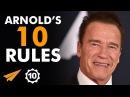 Arnold Schwarzenegger's Top 10 Rules For Success - Volume 2 (@Schwarzenegger)