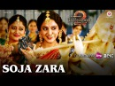 Soja Zara | Baahubali 2 The Conclusion | Anushka Shetty Prabhas Satyaraj | Madhushree |