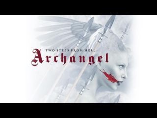 Two Steps From Hell - The Last Stand (Archangel)