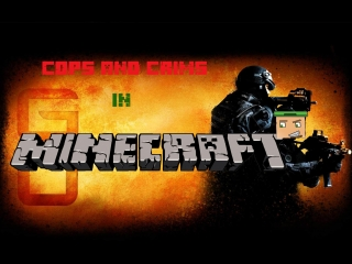 Cops and crims в Minecraft