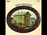 Rio Grande US, Folk-Country 1971 Before My Time