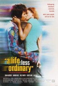 Жизнь хуже обычной / A Life Less Ordinary (1997)