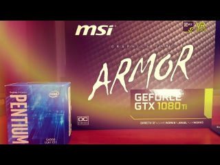 КАК НЕ НУЖНО СОБИРАТЬ КОМПЬЮТЕР G4560 + GTX 1080Ti