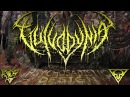 Vulvodynia Unparalleled Insubordination Feat Don Campan of Waking The Cadaver OFFICIAL HD AUDIO