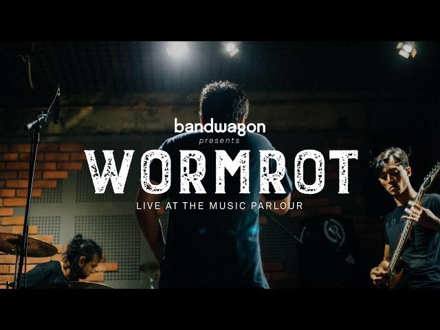 WORMROT Live at The Music Parlour | Bandwagon Presents