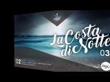 La Costa di Notte With Alex H 003 Guest Mix Keith Harris
