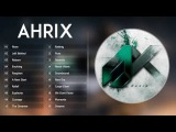 Top 20 songs of Ahrix Ahrix Collection WORLD MUSIC NoCopyrightSounds