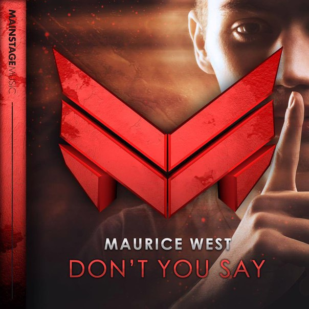 Maurice West - Dont You Say (Extended Mix)